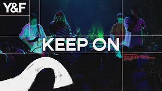 Keep On (Live) - Hillsong Young & Free