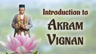 Einführung in Akram Vignan