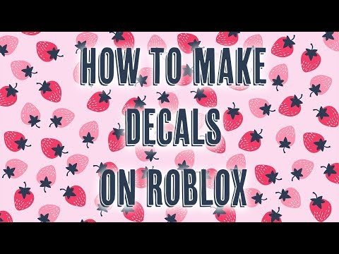 How To Create Roblox Decals How To Make Decals On Roblox Youtube