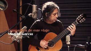Manuel García - Compañera de Este Viaje