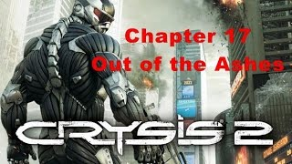 Crysis 2 1080 P,60 FPS  %100 Rapid  Walkthrough  Part 17 Out of the Ashes