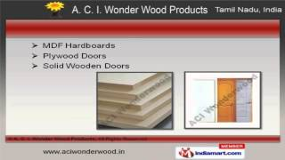 Wood Products By A. C. I. Wonder Wood Products, Chennai