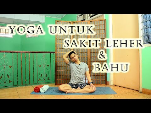 Yoga untuk Sakit Leher dan Bahu | Yoga with Akbar