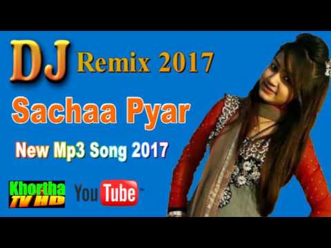 2017 New Khortha Mp3 Song Sachha Pyar