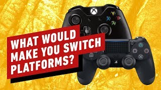What Would It Take For You to Jump Ship from PlayStation/Xbox Next Gen?