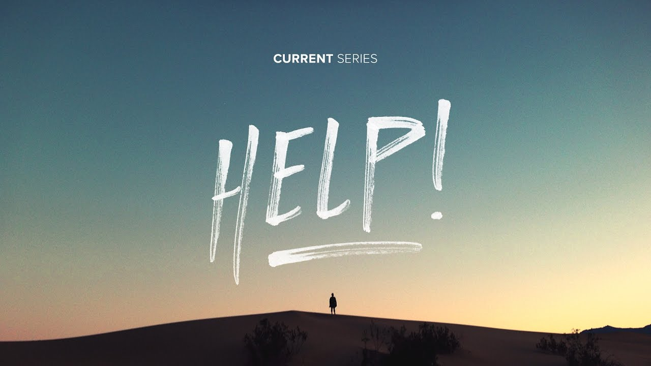 help!: how do you ask god for help? // pastor jeff little [sermon