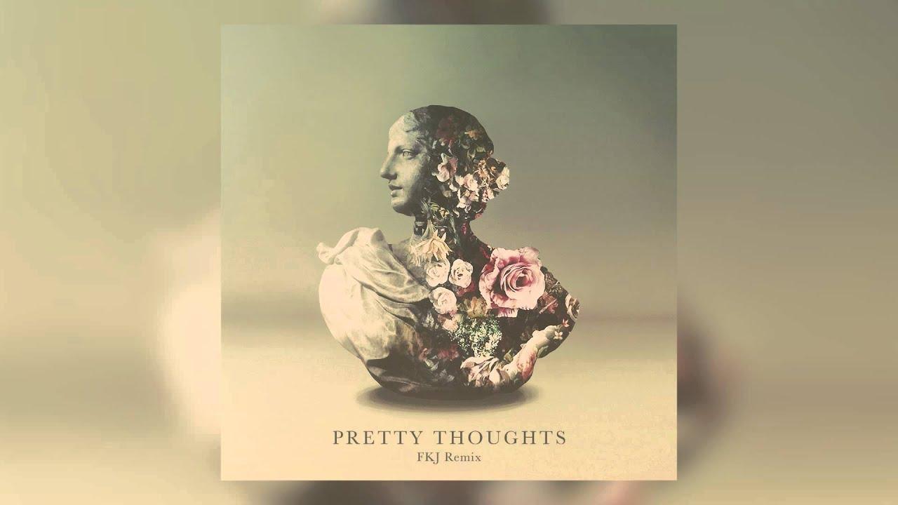 Alina Baraz & Galimatias - Pretty Thoughts (FKJ Remix) [Cover Art]