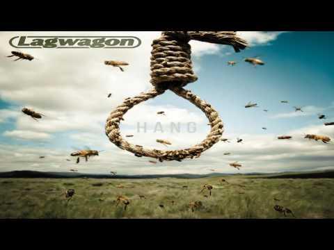 Lagwagon - Hang (Full Album)