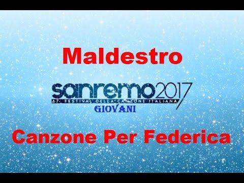 Maldestro - Canzone Per Federica - Sanremo Giovani 2017 (Testo/Lyrics)