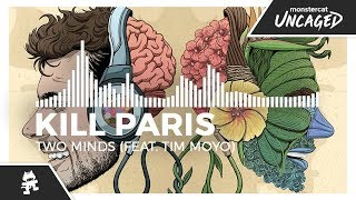 Kill Paris - Two Minds (feat. Tim Moyo) [Monstercat Release]