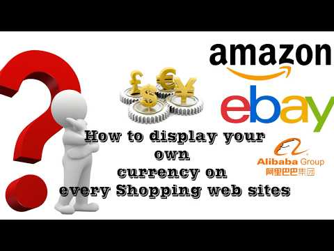 How To Display Your Own Currency On Ebay, And Other Shopping Websites How To Change Currency Ebay