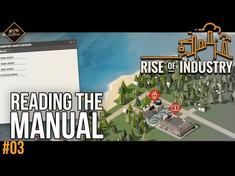 The Benefit of Reading the Manual | Rise of Industry gameplay #3