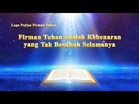 """Lagu Rohani Kristen Terbaru """"Firman Tuhan Adalah Kebenaran Yang Tak Berubah Selamanya"""""""