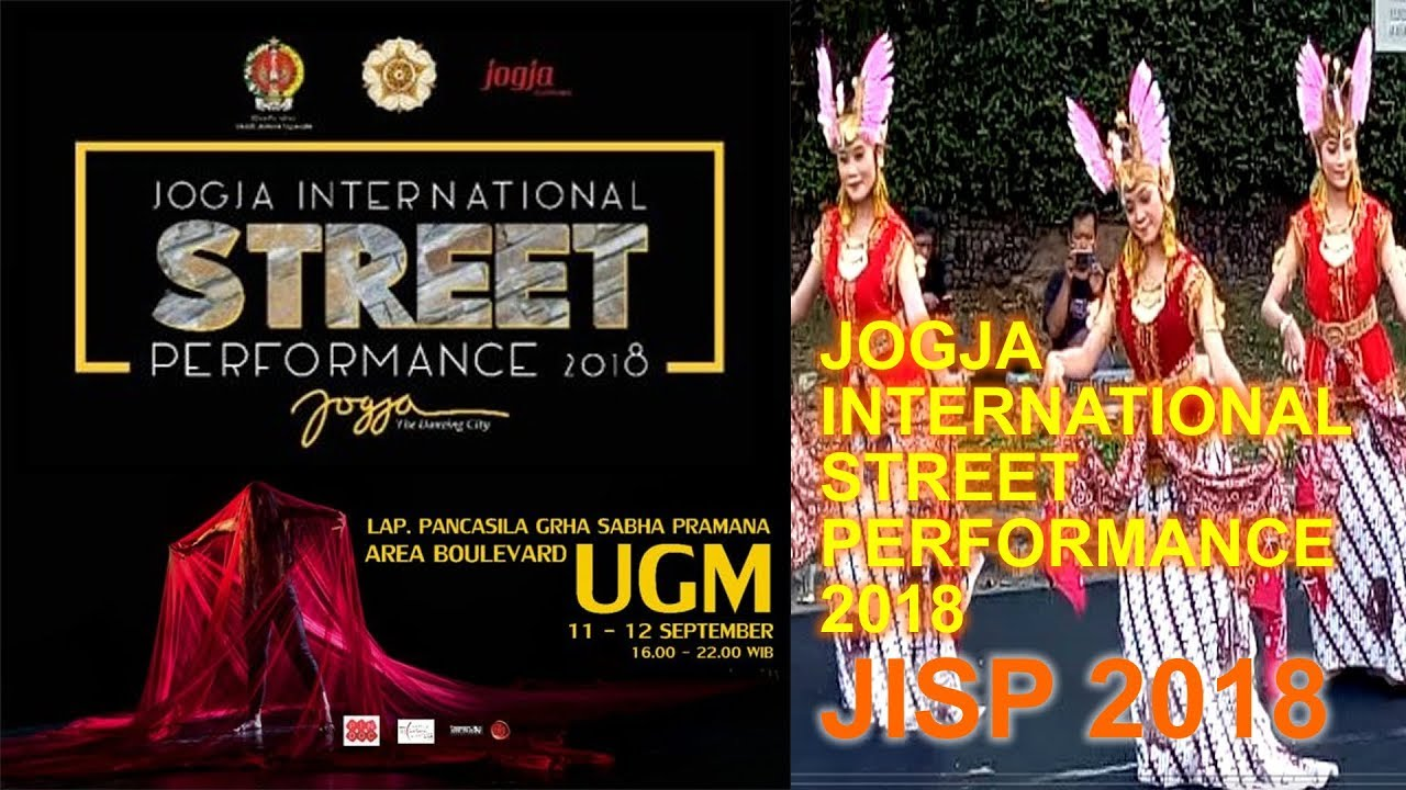 Jogja International Street Performance 2018 Jisp 2018