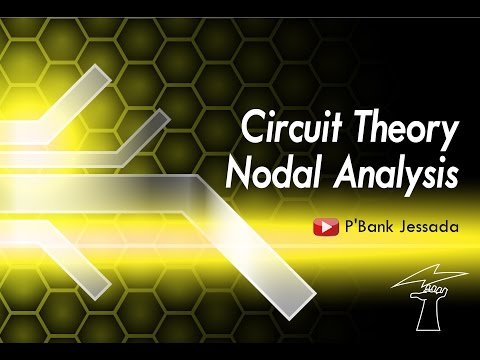 Nodal Analysis (การวิเคราะห์วงจรไฟฟ้าแบบโหนด)  by P'Bank (Jessada)