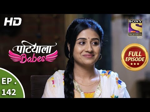 Patiala Babes - Ep 142 -  Episode - 12th June 2019