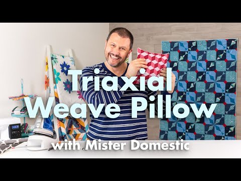 How To Make A Triaxial Fabric Weaving Pillow Front With Mister Domestic | Fat Quarter Shop