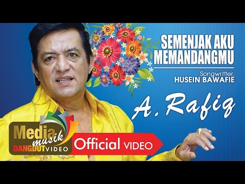 A. Rafiq - Semenjak Aku Memandangmu [Official]