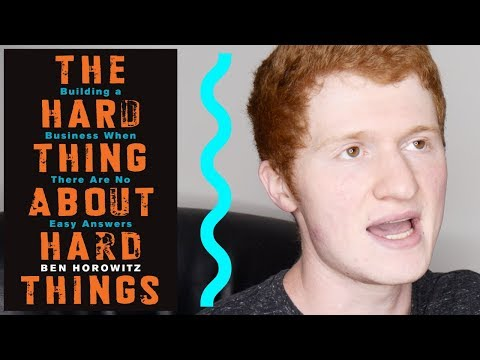 """The Hard Thing About Hard Things"" By Ben Horowitz 