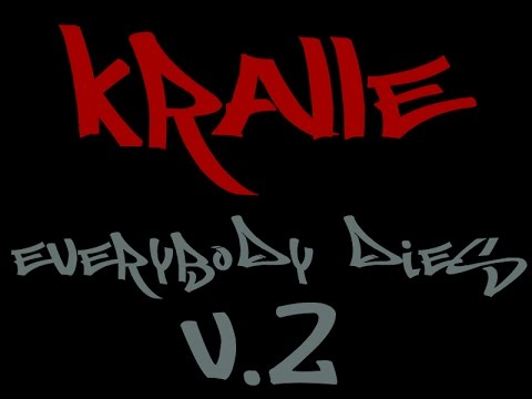 EVERYBODY DIES V.2 | by kRALLE ♛