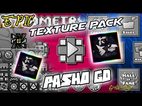 """EPIC TEXTURE PACK """"Pasho GD"""" Geometry Dash 2.1 By: Greta Style"""