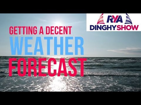 Sailing Top Tips - Getting A Decent Weather Forecast - With Olympic Meteorologist