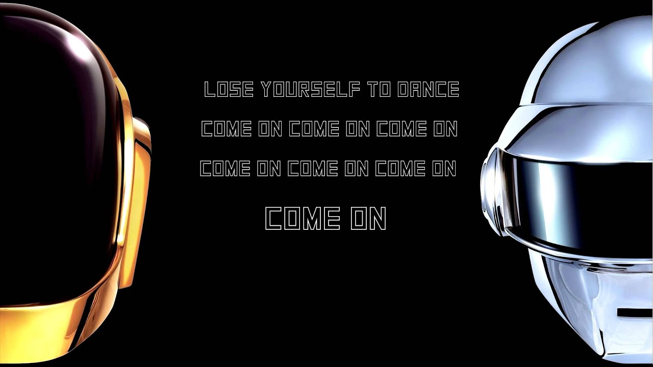 Daft Punk - Lose yourself to dance Lyrics (HD) Daft Punk