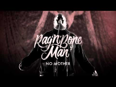 Rag'n'Bone Man - No Mother