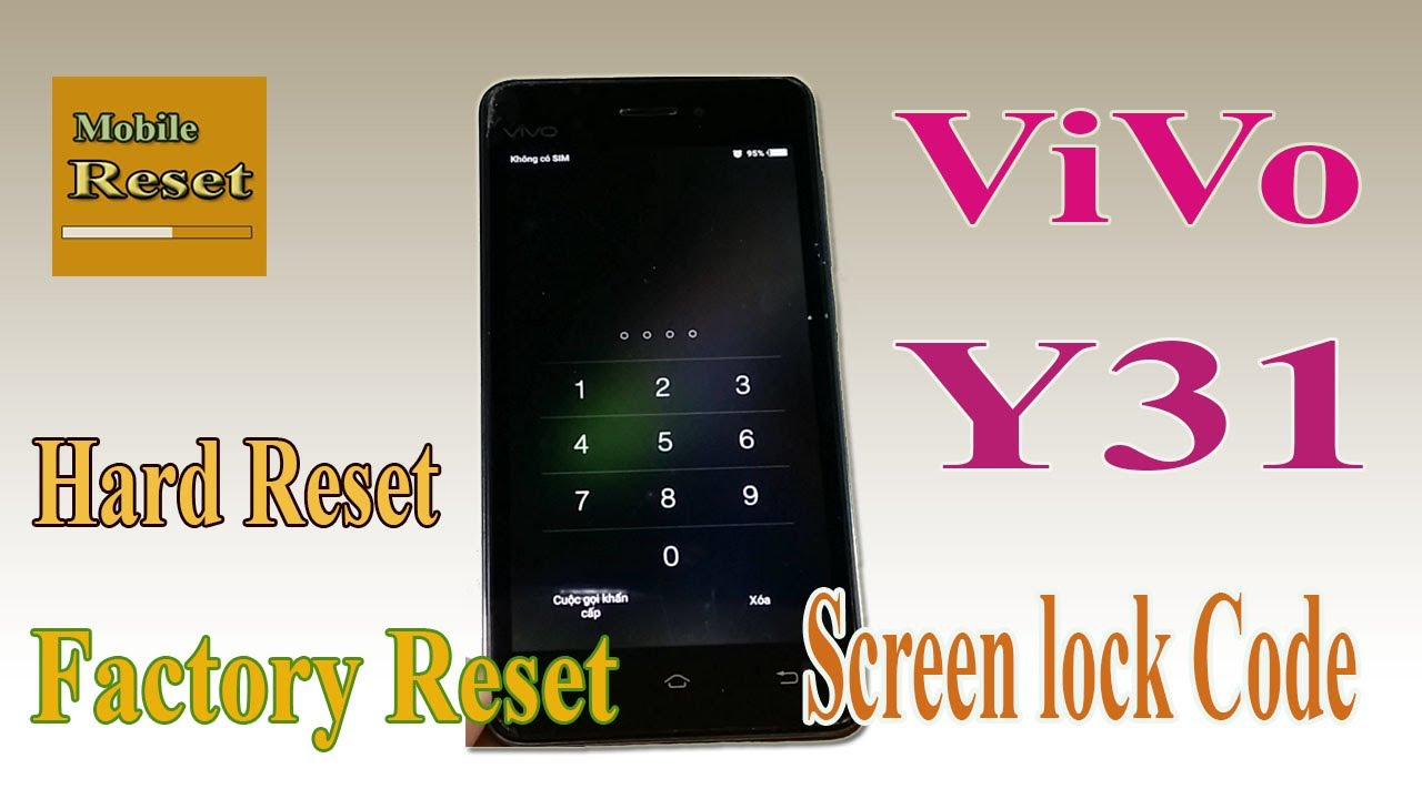 Hard reset Vivo Y31 to bypass screen lock code.
