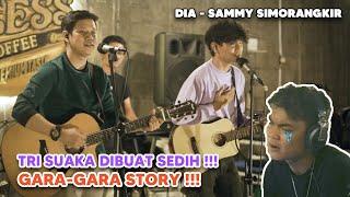 TRI SUAKA DIBUAT SEDIH GARA-GARA DUA COWOK INI !!! DIA - SAMMY SIMORANGKIR   COVER BY STORY