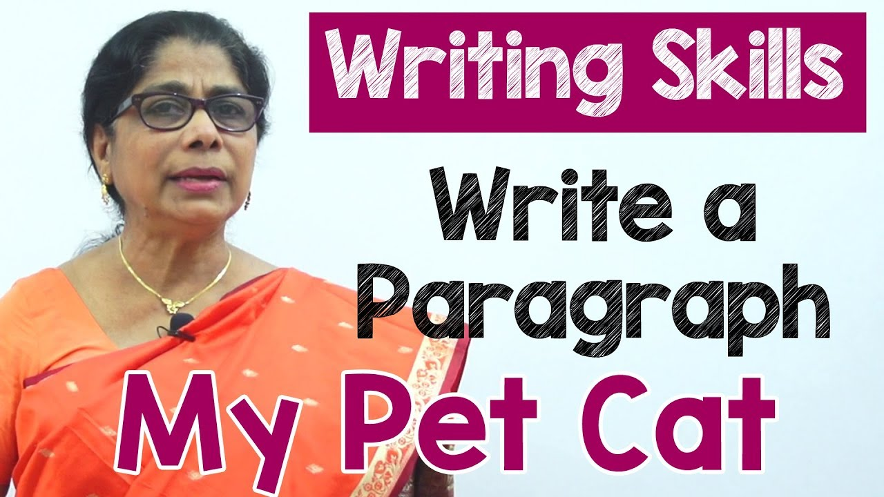 How To Write A Paragraph About My Pet Cat In English Composition