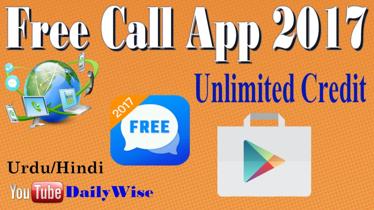 New Free Calling App Of Android 2017 | 2 Best Free Call Apps | Free Calls  Without Balance Urdu/Hindi