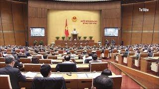 Hôm nay ngày 22-10-2018, khai mạc kỳ họp thứ 6, Quốc hội khóa XIV