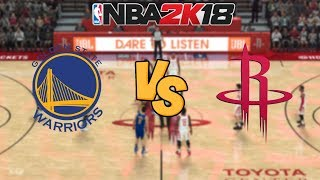 NBA 2K18 - Golden State Warriors vs. Houston Rockets - Full Gameplay