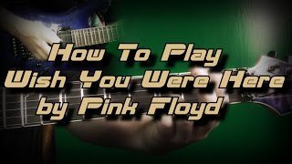 How To Play Wish You Were Here by Pink Floyd Как играть, Guitar lesson