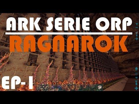 ARK RAGNAROK - EL COMIENZO DE TODO!! - SERIE ORP #1
