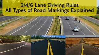 2/4/6 Lane Highway Rules || Everything about Different Road Markings || DrivingHub