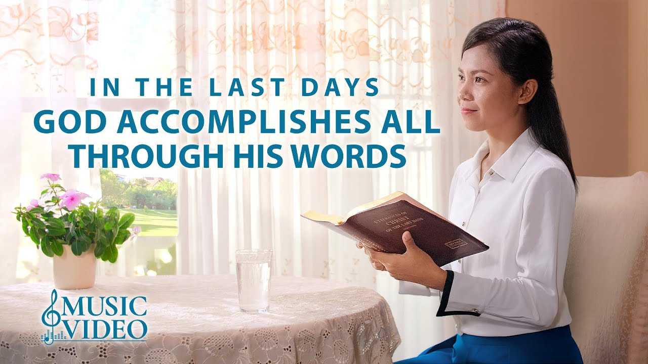 "2021 English  Christian Song | ""In the Last Days, God Accomplishes All Through His Words"""