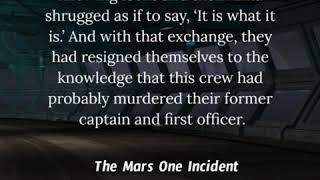 The Mars One Incident 1