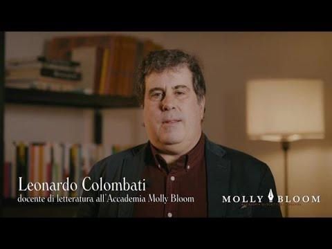 Corriere della Sera: I docenti di Molly Bloom. Leonardo Colombati: «Inquina la memoria con l'immaginazione»