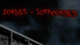 Zombies - Surrounded Walkthrough