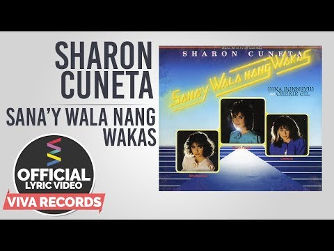 Sharon Cuneta — Sana'y Wala Nang Wakas [Official Lyric Video]