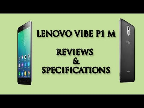 Lenovo Vibe P1m Price, Specs, Reviews, Test, Photos  Specification &  Features   Gadgets Updates  