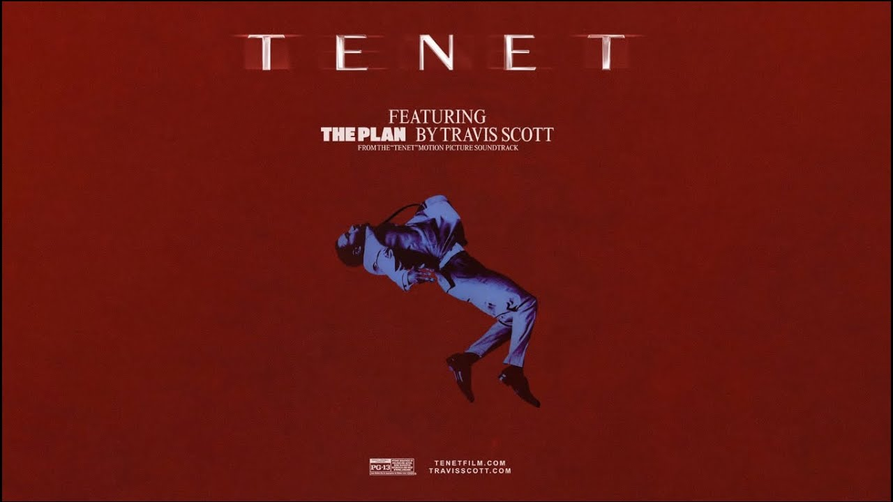 """Travis Scott - The Plan (From the Motion Picture """"TENET"""" - Official Audio)  (Spanish Remix) 