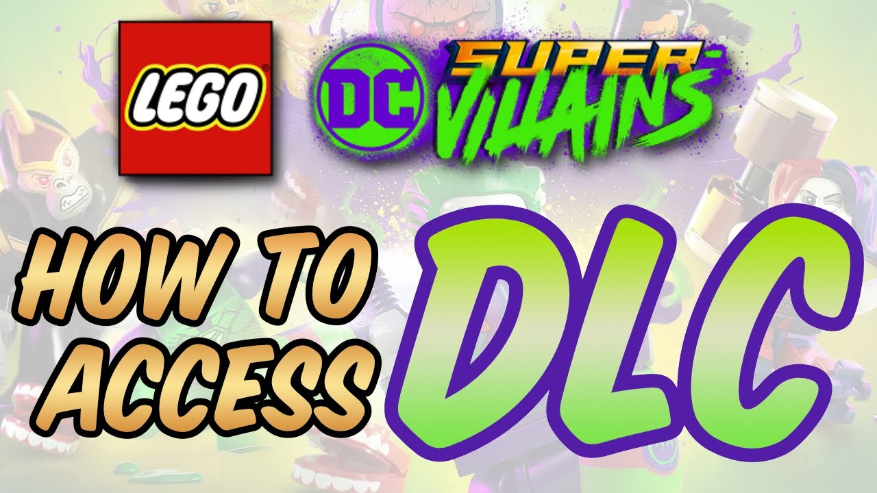 LEGO DC Super-Villains - How to Access DLC
