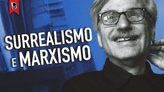 Michael Löwy: Marxismo e surrealismo, uma combinação revolucionária