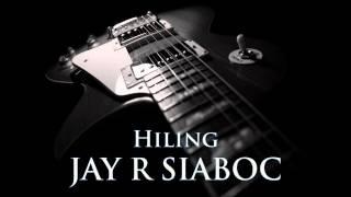 JAY-R SIABOC - Hiling [HQ AUDIO]