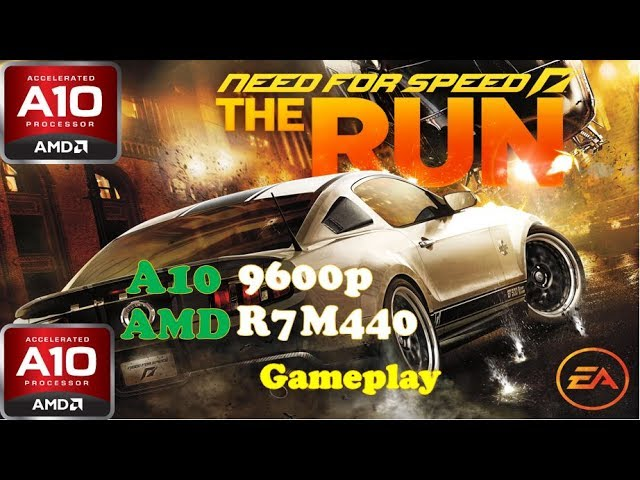 Need for Speed NFS RUN GAMEPLAY on Amd A10 9600p | Radeon R7 440m Gaming