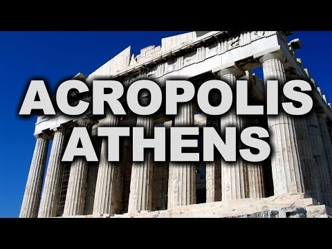 Acropolis of Athens, the Centre of Ancient Athens