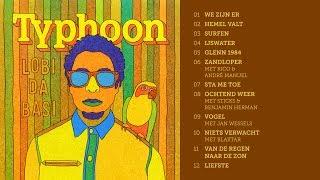 Typhoon - Lobi Da Basi (album sampler) - release 20 juni